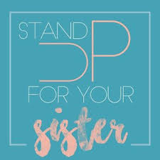 Stand Up For YourSister
